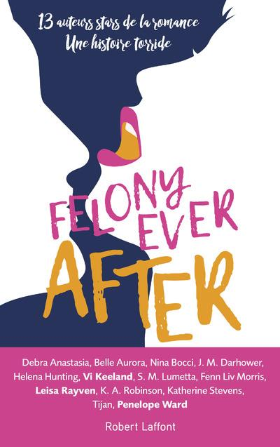 FELONY EVER AFTER   EDITION FRANCAISE